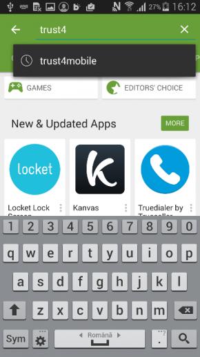 De pe telefonul mobil, Intra in PlayStore si caută Trust4mobile.
