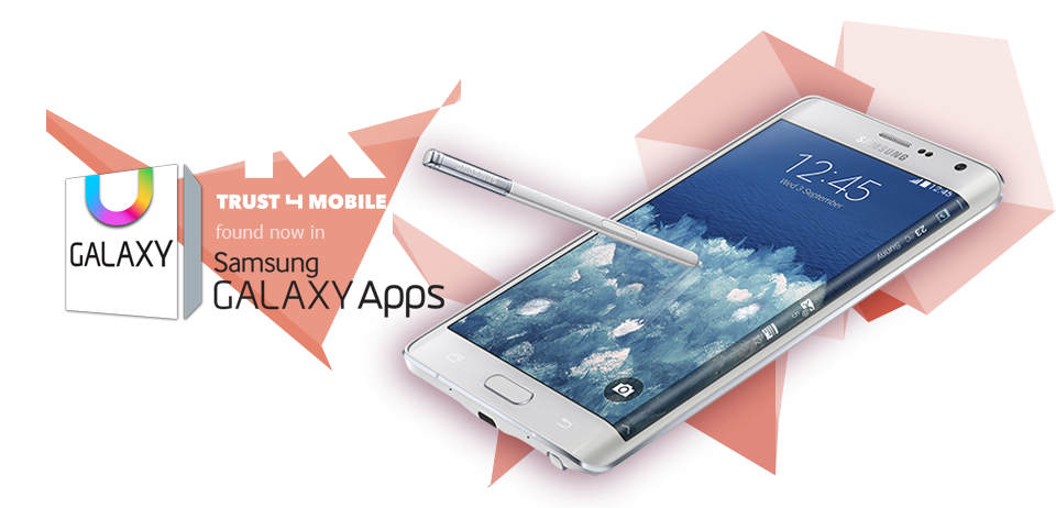 Trust4Mobile pentru clientii Galaxy Note 4